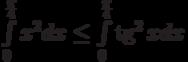 \int\limits_{0}^{\frac {\pi}4} x^2 dx\le \int\limits_{0}^{\frac {\pi}4} \tg^2 x dx