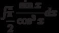 \int_{\dfrac{\pi}{2}}^{\pi} \dfrac{\sin x}{\cos^3 x} dx