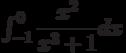 \int_{-1}^{0} \dfrac{x^2}{x^3+1} dx