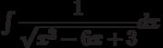 \int \dfrac{1}{\sqrt{x^2-6x+3} } dx