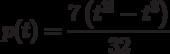 p(t)=\dfrac{7\left(t^{3!}-t^3 \right) }{32}