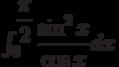 \int_{0}^{\dfrac{\pi}{2}} \dfrac{\sin^2 x}{\cos x} dx