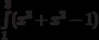 \int\limits_1^3 (x^3+x^2-1)