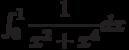 \int_{0}^{1} \dfrac{1}{x^2+x^4} dx