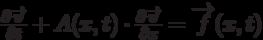 \[\frac{{\partial \overrightarrow \upsilon  }}{{\partial t}} + A(x,t) \cdot \frac{{\partial \overrightarrow \upsilon  }}{{\partial x}} = \overrightarrow f (x,t)\]