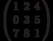 \left( \begin{array}{ccc} 1 & 2 & 4\\ 0 & 3 & 5\\ 7 & 8 & 1\\ \end{array} \right)
