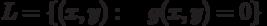 L=\{(x,y):\quad g(x,y)=0\}