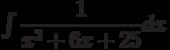$\int \dfrac{1}{x^2+6x+25} dx