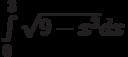 \int\limits_0^3 \sqrt{9-x^2}dx