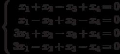 \left\{ \begin{array}{r} x_1+x_2-x_3+x_4=0\\ x_1-x_2+x_3-x_4=0\\ 3x_1+x_2-x_3+x_4=0\\ 3x_1-x_2+x_3-x_4=0\\ \end{array}