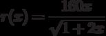 r(x)=\dfrac{160x}{\sqrt{1+2x}}