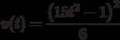 v(t)=\dfrac{\left( 15t^2-1\right)^2 }{6}