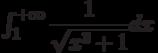 \int_{1}^{+\infty} \dfrac{1}{\sqrt{x^3+1}} dx
