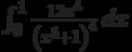 \int_0^1 \frac{12 x^4}{\left(x^5+1\right)^4} \, dx