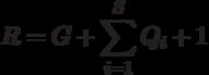 R=G+\sum_{i=1}^S Q_i+1
