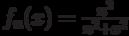 f_n(x)=\frac{n^2}{n^2+x^2}