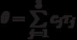 $\theta=\sum\limits_{j=1}^3 c_{j}\tau_{j}$