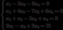 \left\{        \begin{aligned}        & x_1-2x_2-8x_4=9 \\        & x_1+4x_2-7x_3+6x_4=0 \\        & x_1+x_2-5x_3+x_4=8 \\        & 2x_1-x_2+2x_4=21        \end{aligned}        \right.