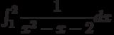 \int_{1}^{2} \dfrac{1}{x^2-x-2} dx