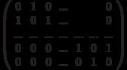 \left( \begin{array}{ccccccc}0 & 1 & 0 & ... &  &  & 0 \\ 1 & 0 & 1 & ... &  &  & 0 \\ ... & ... & ... & ... & ... & ... & ... \\ 0 & 0 & 0 & ... & 1 & 0 & 1 \\ 0 & 0 & 0 & ... & 0 & 1 & 0%\end{array}%\right)