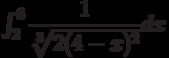 \int_{2}^{6} \dfrac{1}{\sqrt[3]{2(4-x)^2}} dx