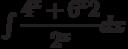 \int \dfrac{4^x+6^x2}{2^x}  dx