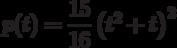 p(t)=\dfrac{15}{16}\left(t^2+t \right)^2