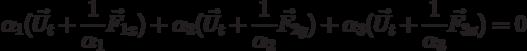 \[{\alpha _1}({{\vec U}_t} + \frac{1}{{{\alpha _1}}}{{\vec F}_{1x}}) + {\alpha _2}({{\vec U}_t} + \frac{1}{{{\alpha _2}}}{{\vec F}_{2y}}) + {\alpha _3}({{\vec U}_t} + \frac{1}{{{\alpha _3}}}{{\vec F}_{3z}}) = 0\]