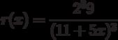 r(x)=\dfrac{2^39}{(11+5x)^3}