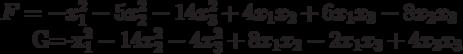F=-x_{1}^{2}-5x_{2}^{2}-14x_{3}^{2}+4x_{1}x_{2}+6x_{1}x_{3}-8x_{2}x_{3}G=-x_{1}^{2}-14x_{2}^{2}-4x_{3}^{2}+8x_{1}x_{2}-2x_{1}x_{3}+4x_{2}x_{3}