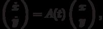 \left(\begin{array}{c}  \dot{x}  \\  \dot{y}\end{array}\right)=A(t)\left(\begin{array}{c}  x  \\  y\end{array}\right),