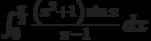 \int_0^{\frac{\pi }{2}} \frac{\left(x^2+1\right) \sin x}{\pi -1} \, dx