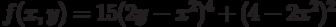 f(x,y)=15(2y-x^2)^4+(4-2x^2)^2