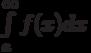 \int\limits_a^\infty f(x)dx