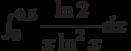 \int_{0}^{0.5} \dfrac{\ln 2}{x\ln^2 x} dx