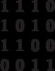 \begin{matrix}1&1&1&0\\1&0&1&0\\1&1&0&0\\0&0&1&1\end{matrix}