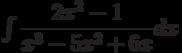 \int \dfrac{2x^2-1}{x^3-5x^2+6x} dx