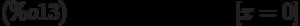[x=0]\leqno{(\%o13) }