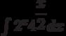 \int 2^x4^{\dfrac{x}{2}}  dx