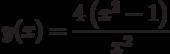 y(x)=\dfrac{4\left(x^2-1 \right) }{x^2}