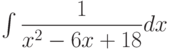 \int \dfrac{1}{x^2-6x+18} dx
