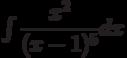 \int \dfrac { x^2}{(x-1)^5 } dx