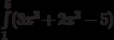 \int\limits_1^5 (3x^3+2x^2-5)